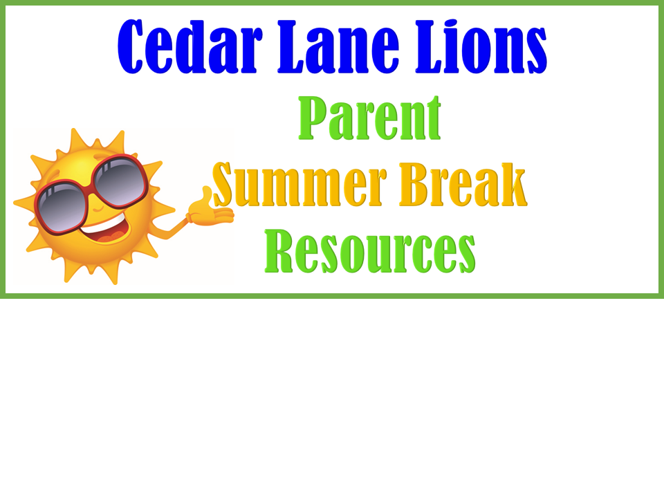 Summer Break Resources